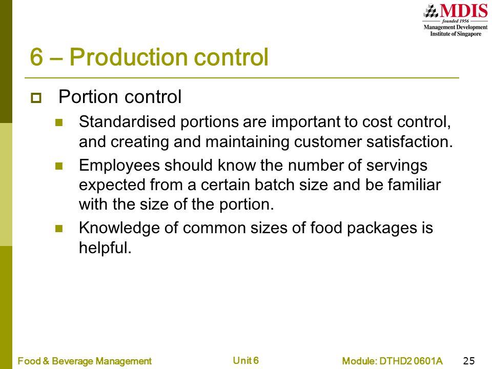 6 – Production control Portion control