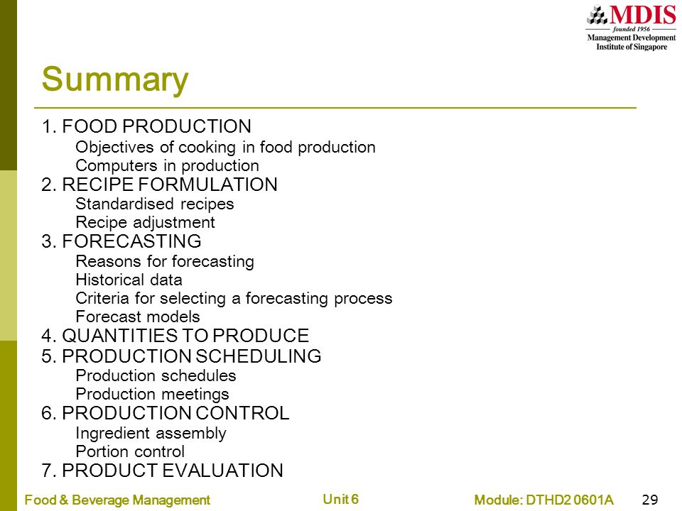 Summary 1. FOOD PRODUCTION 2. RECIPE FORMULATION 3. FORECASTING