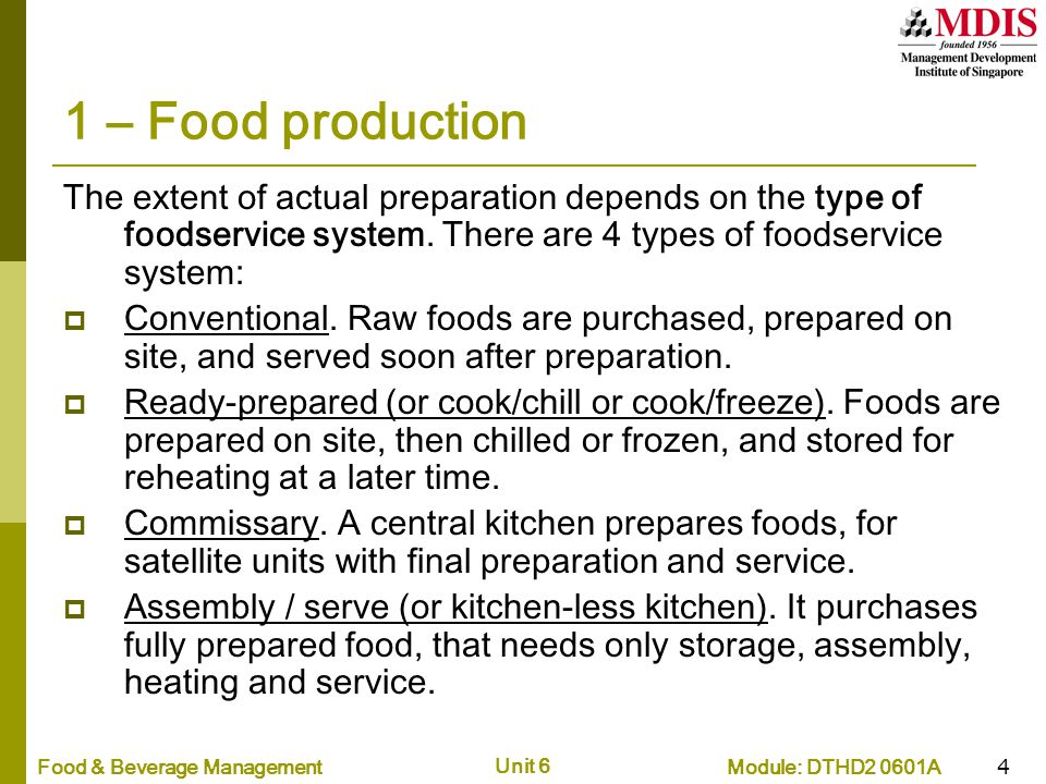 food service systems One of the 4 different types of food service systems isconventional advantages to this is that it is convenient, food isprepared and eaten in the same place.