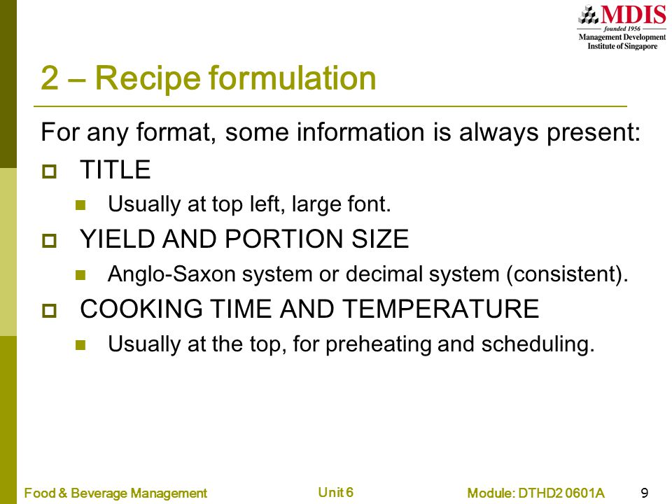 2 – Recipe formulation For any format, some information is always present: TITLE. Usually at top left, large font.