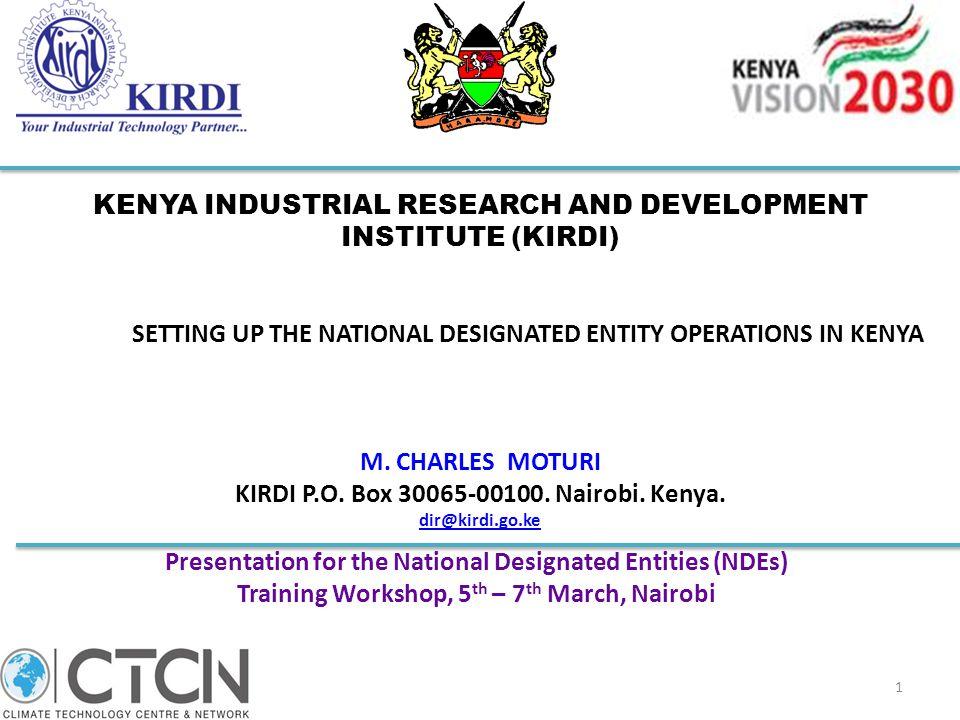KENYA INDUSTRIAL RESEARCH AND DEVELOPMENT INSTITUTE (KIRDI)