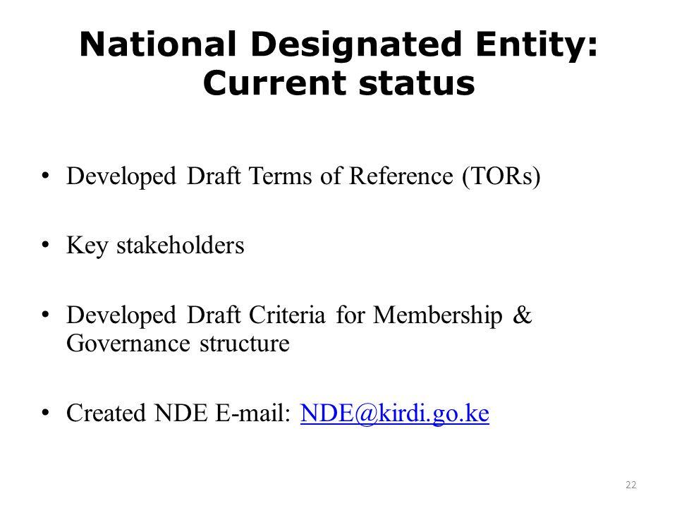 National Designated Entity: Current status