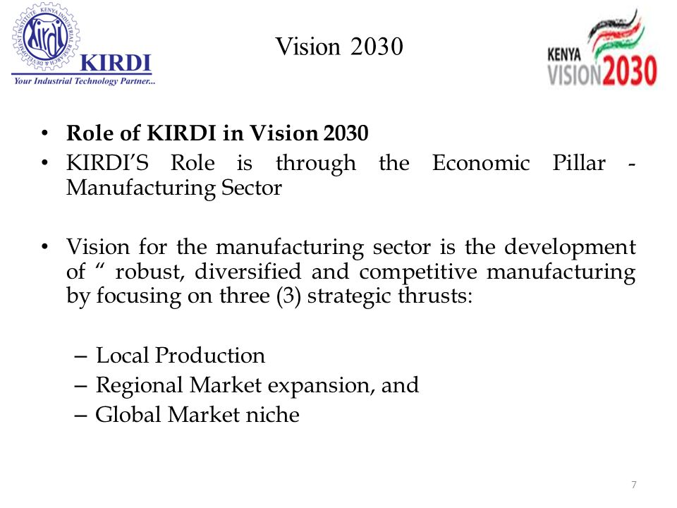Vision 2030 Role of KIRDI in Vision 2030