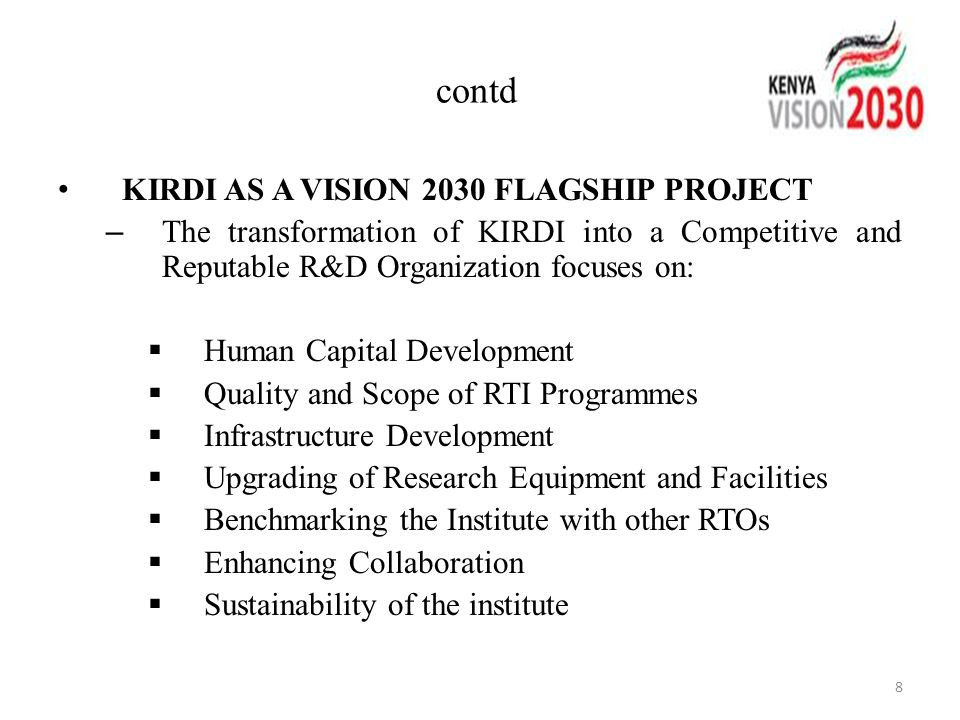 contd KIRDI AS A VISION 2030 FLAGSHIP PROJECT
