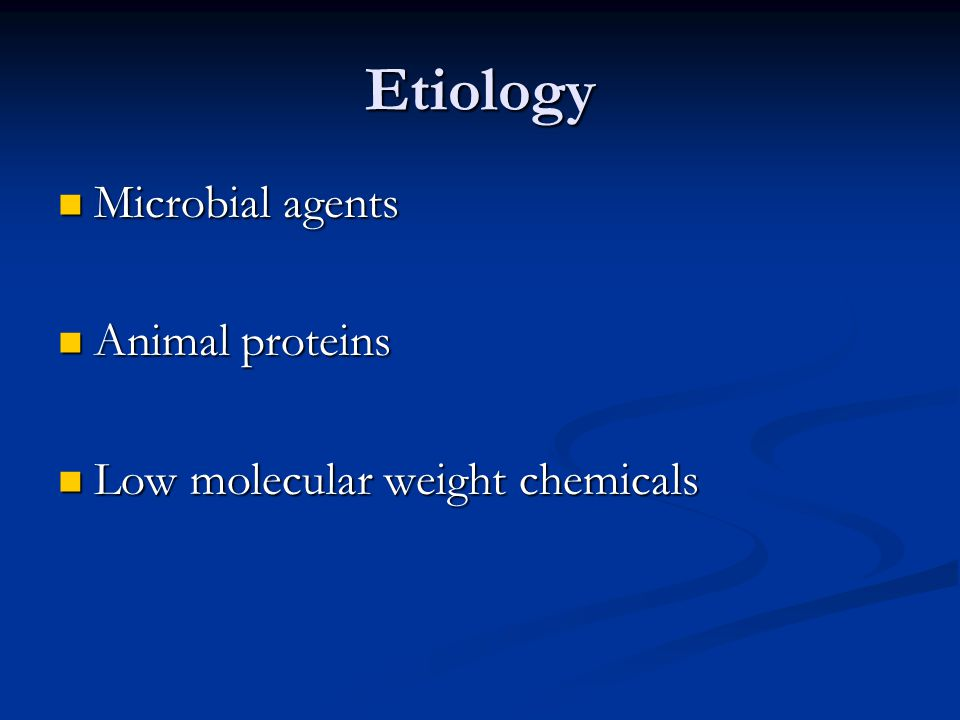 Etiology Microbial agents Animal proteins
