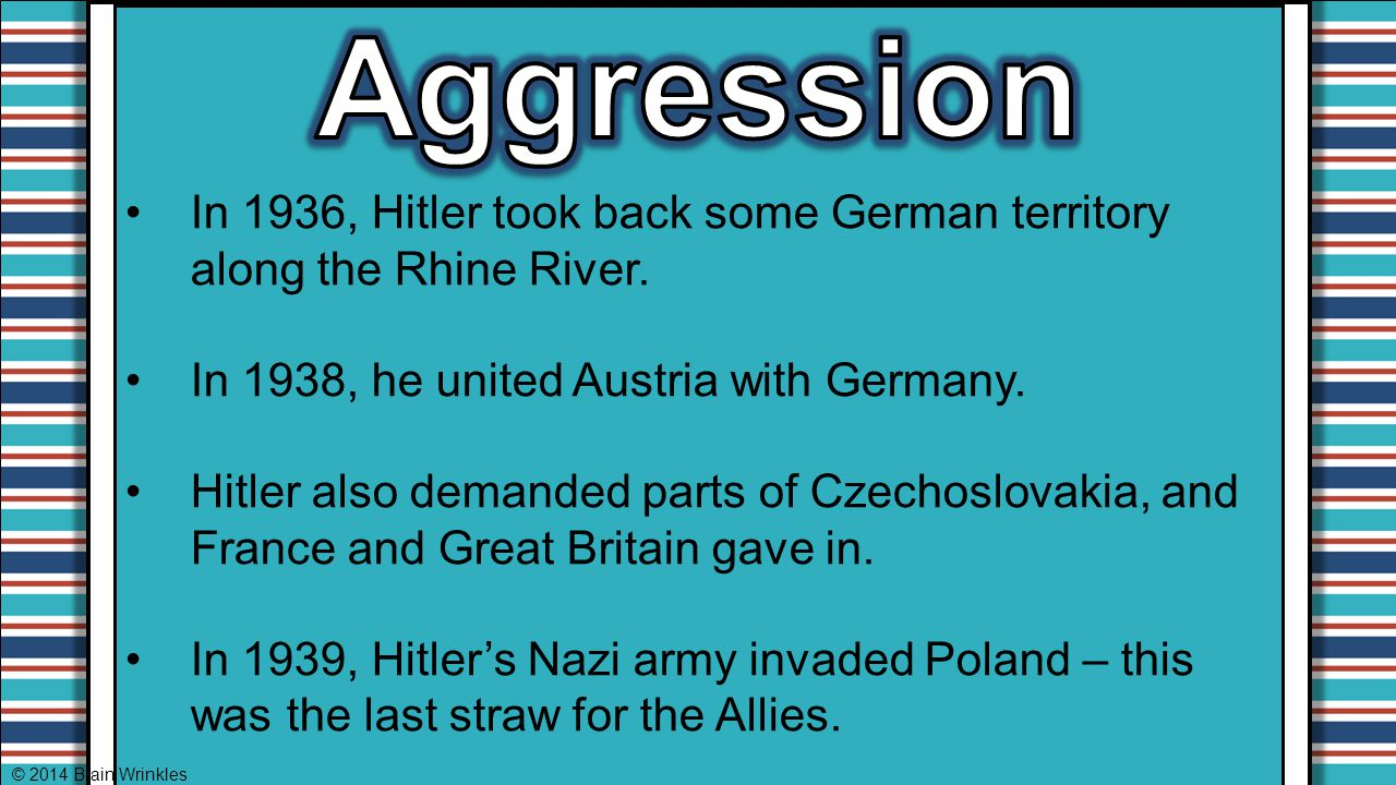 Aggression In 1936, Hitler took back some German territory along the Rhine River. In 1938, he united Austria with Germany.