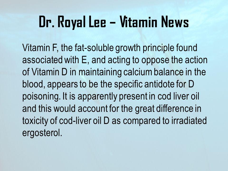 Dr. Royal Lee – Vitamin News