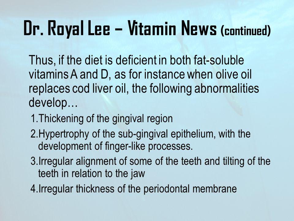 Dr. Royal Lee – Vitamin News (continued)