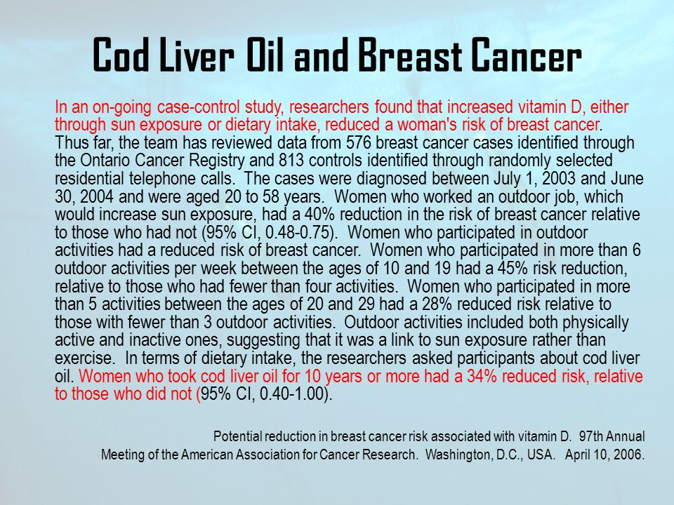 Cod Liver Oil and Breast Cancer