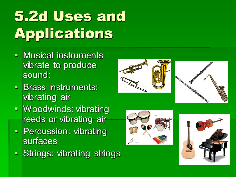 5.2d Uses and Applications