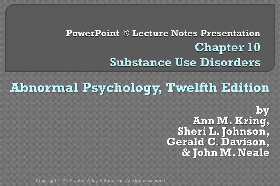 Abnormal Psychology, Twelfth Edition