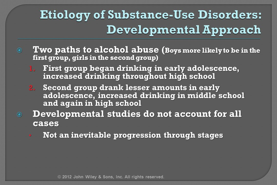 Etiology of Substance-Use Disorders: Developmental Approach