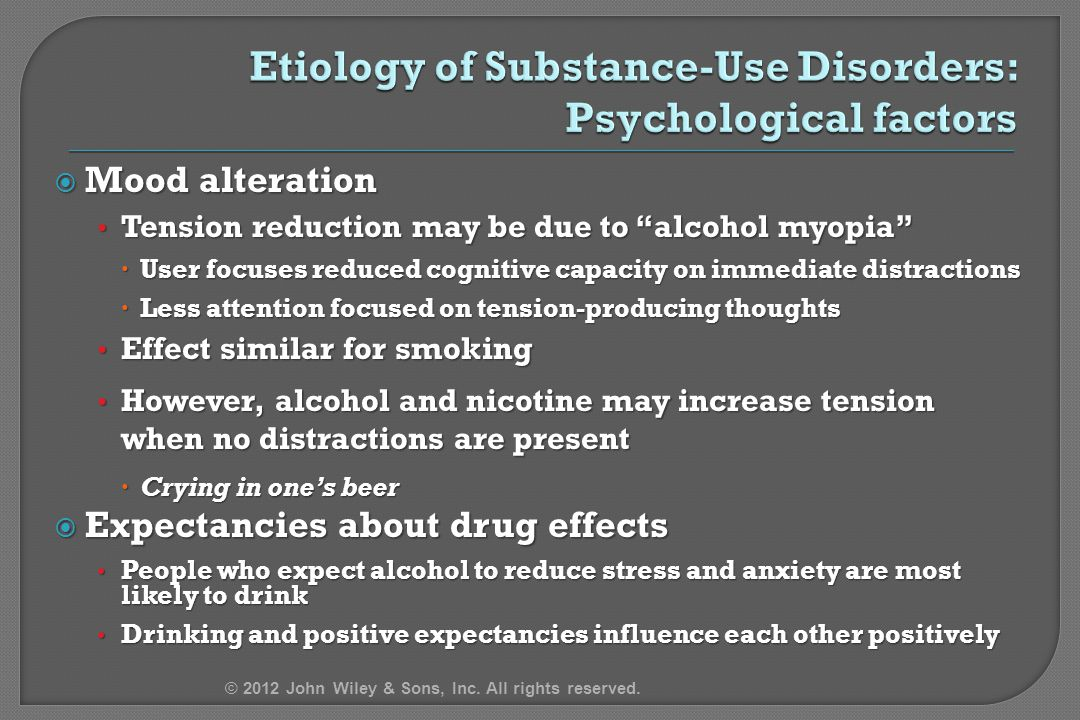 Etiology of Substance-Use Disorders: Psychological factors