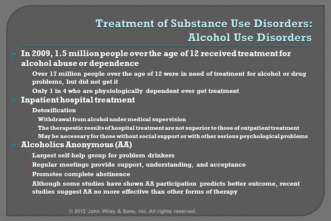 Treatment of Substance Use Disorders: Alcohol Use Disorders