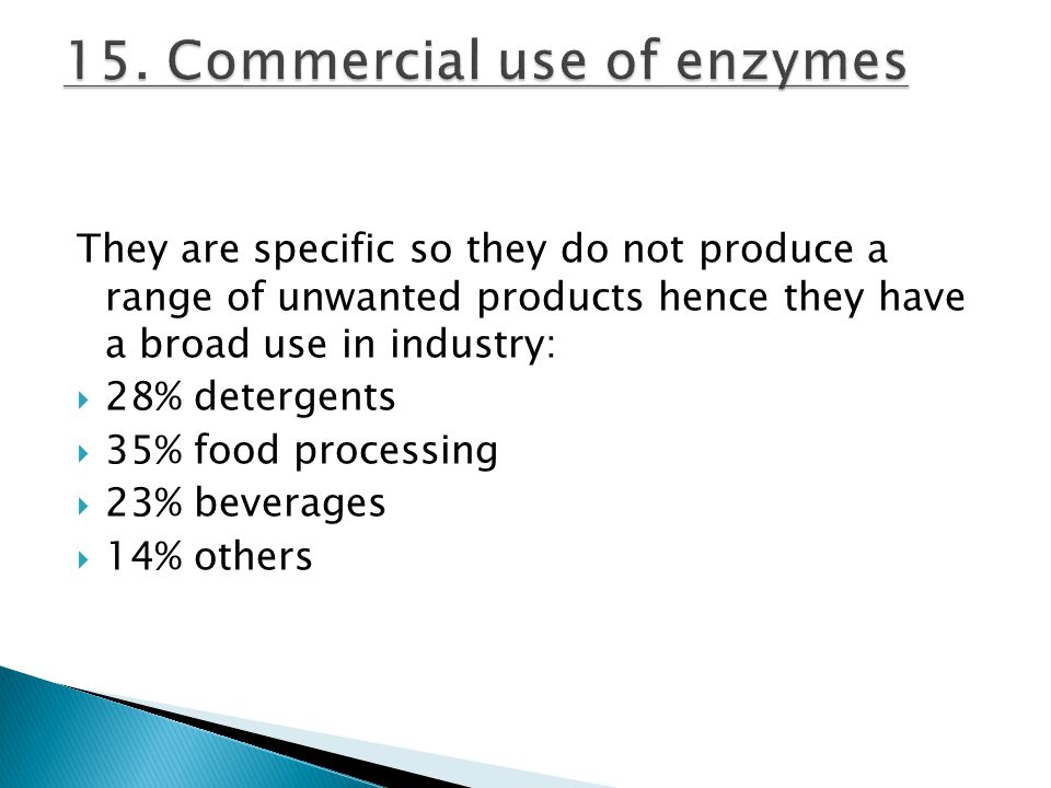 15. Commercial use of enzymes