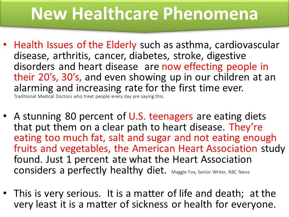 New Healthcare Phenomena