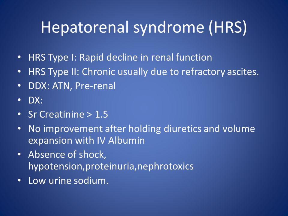 Hepatorenal syndrome (HRS)