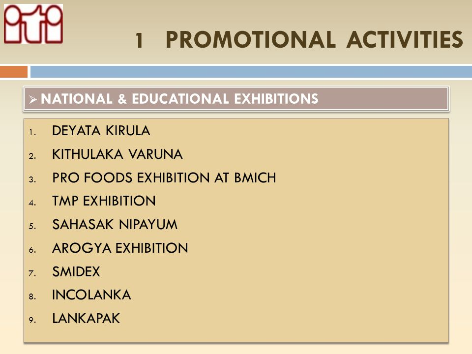 1 PROMOTIONAL ACTIVITIES