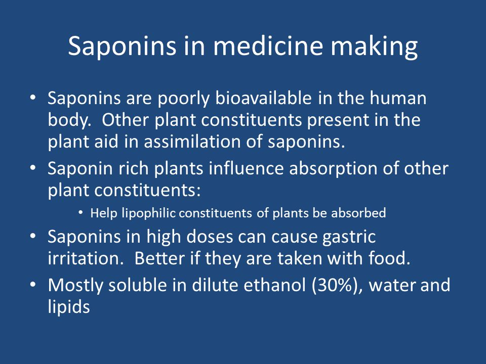 Saponins in medicine making