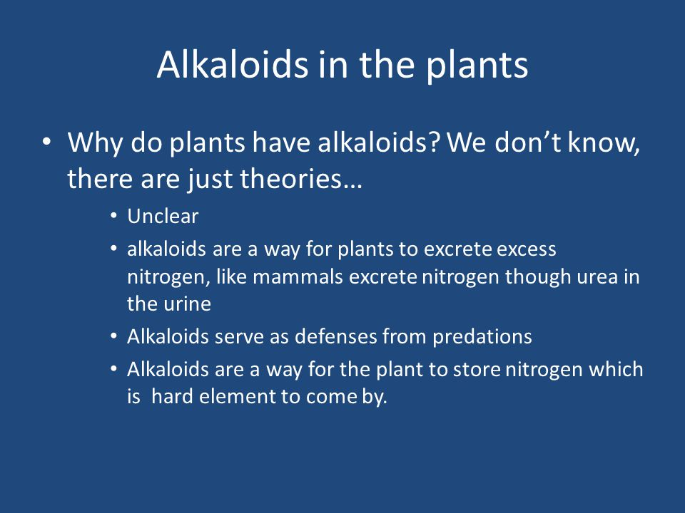 Alkaloids in the plants