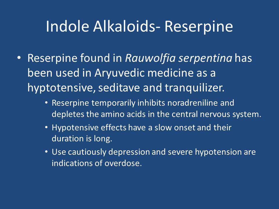 Indole Alkaloids- Reserpine