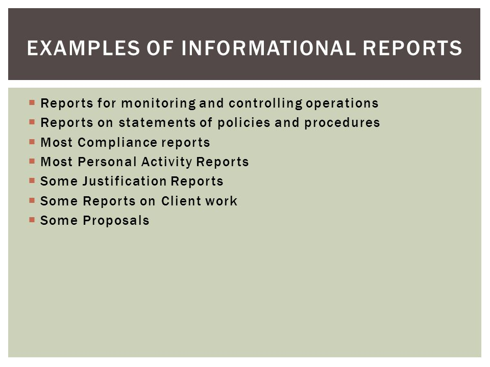 Examples of informational reports