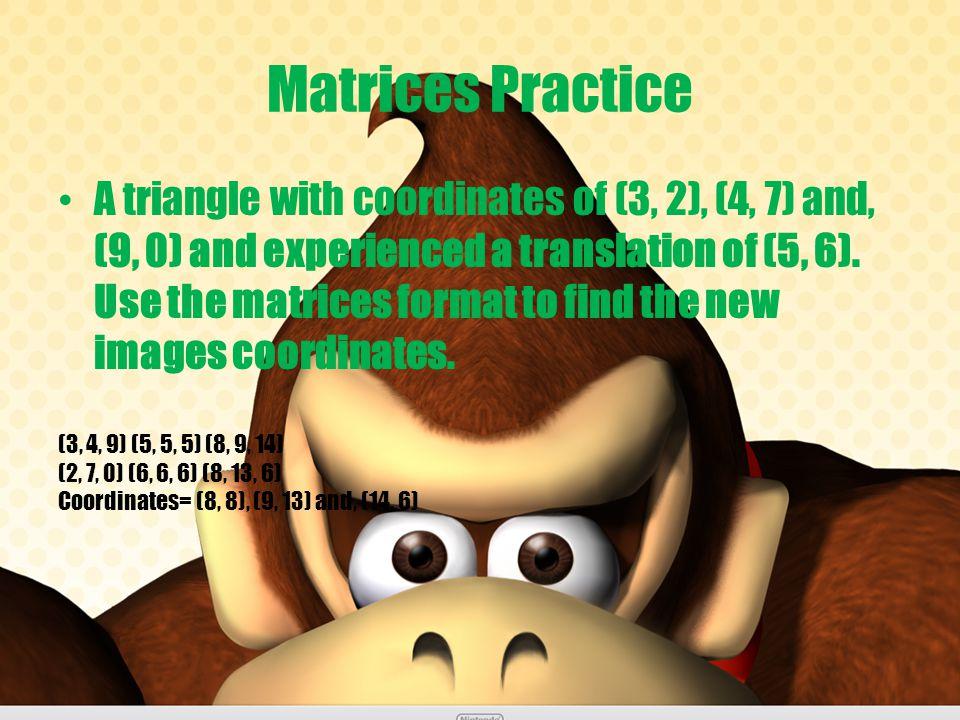 Matrices Practice