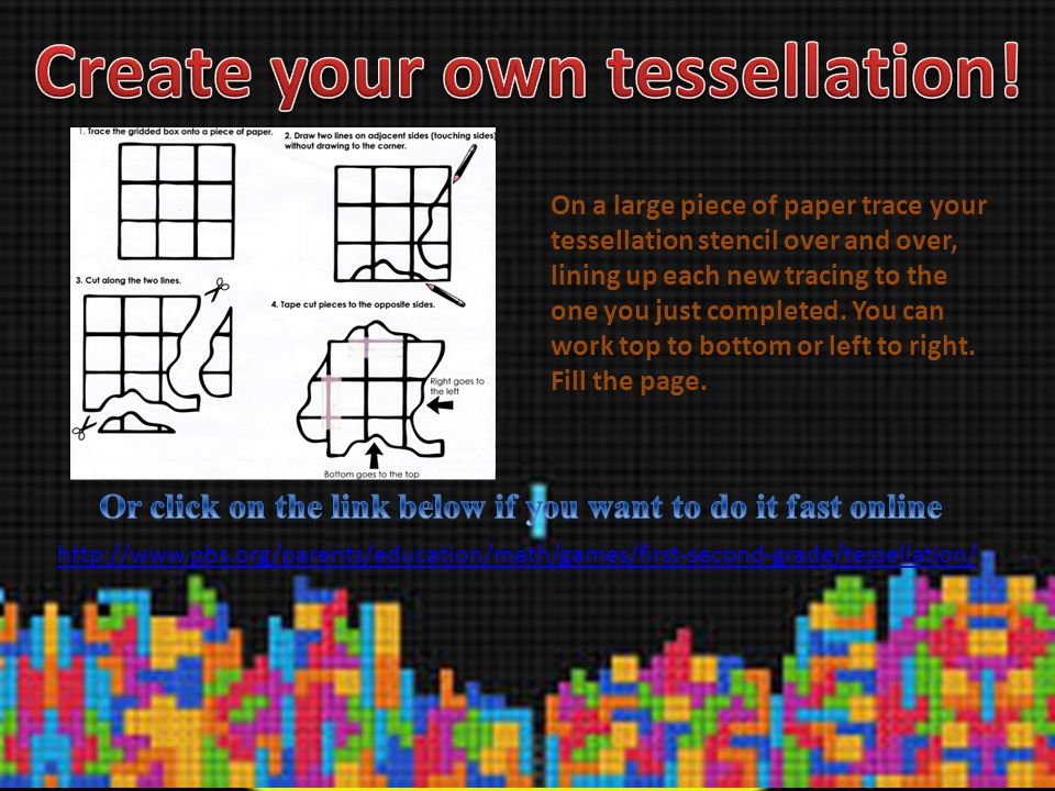 Create your own tessellation!