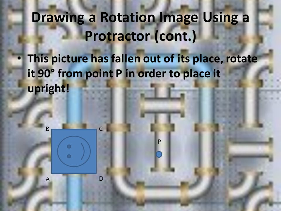 Drawing a Rotation Image Using a Protractor (cont.)