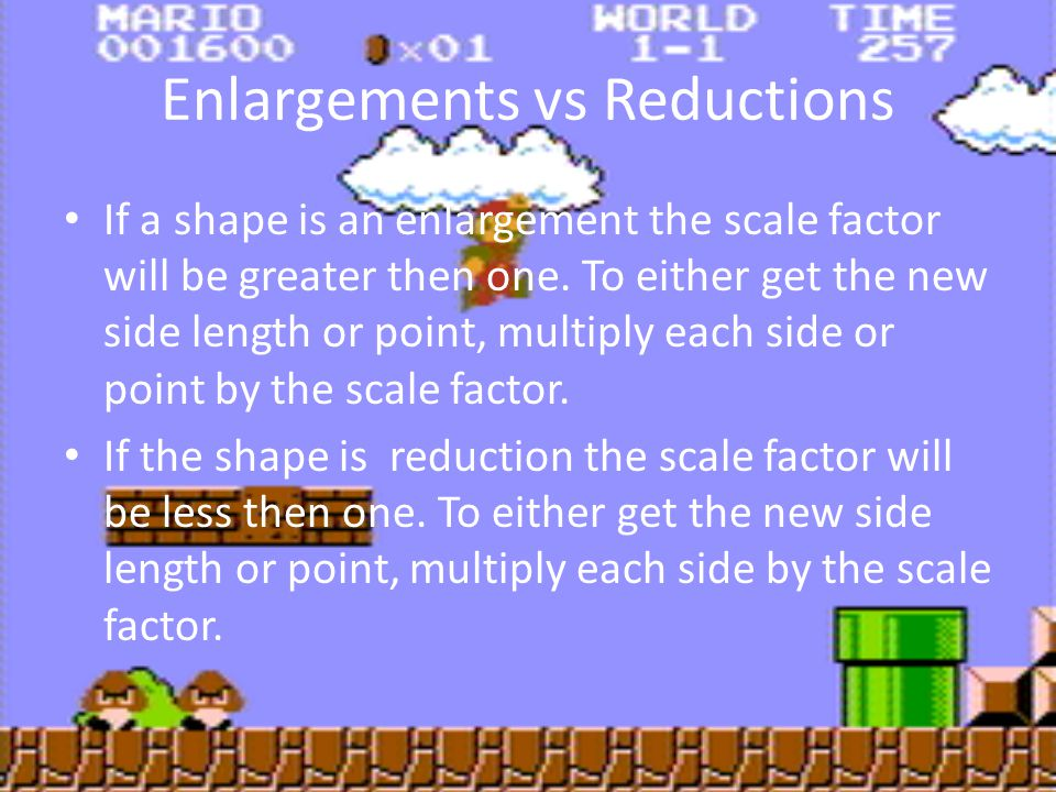 Enlargements vs Reductions