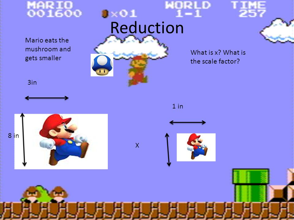 Reduction Mario eats the mushroom and gets smaller