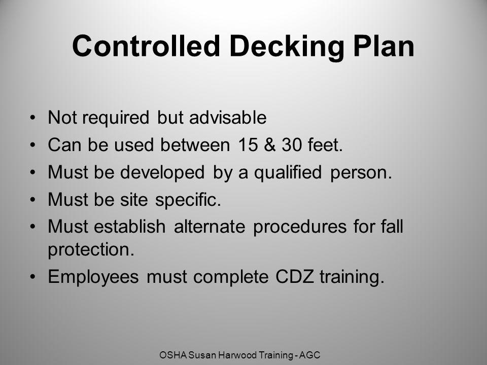 Controlled Decking Plan