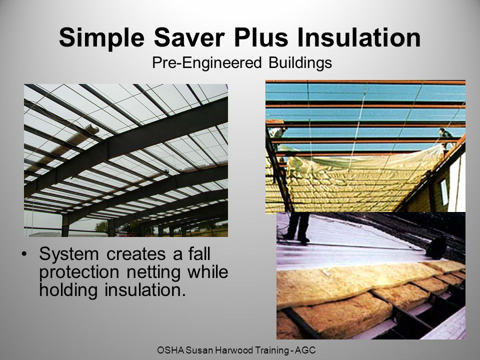 Simple Saver Plus Insulation Pre-Engineered Buildings