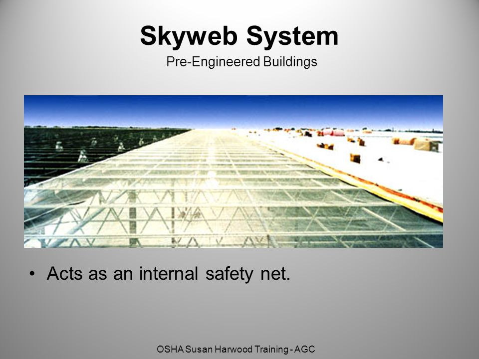 Skyweb System Pre-Engineered Buildings