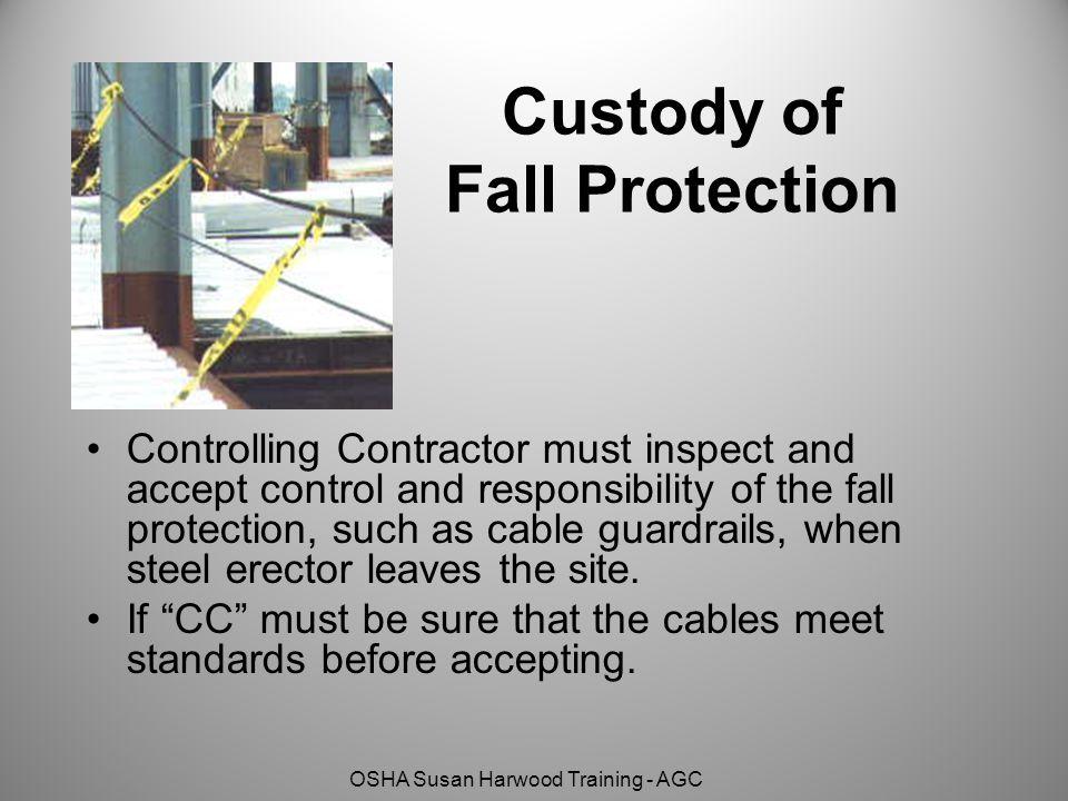 Custody of Fall Protection