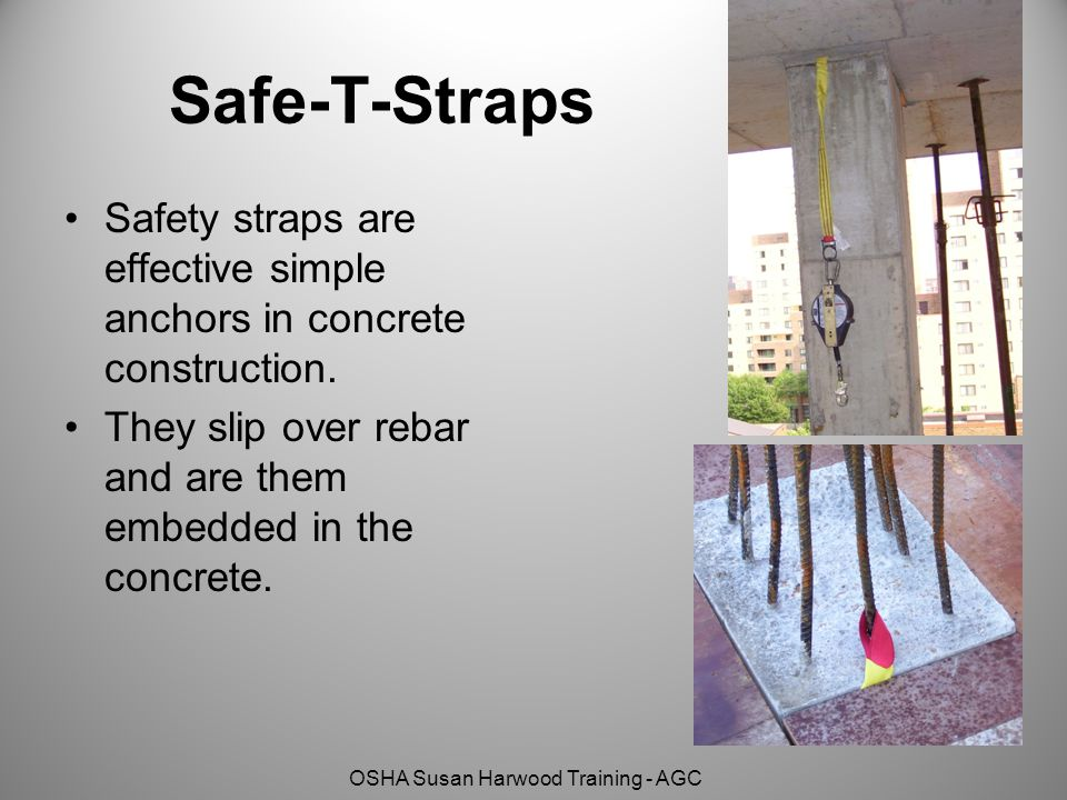 Safe-T-Straps Safety straps are effective simple anchors in concrete construction.