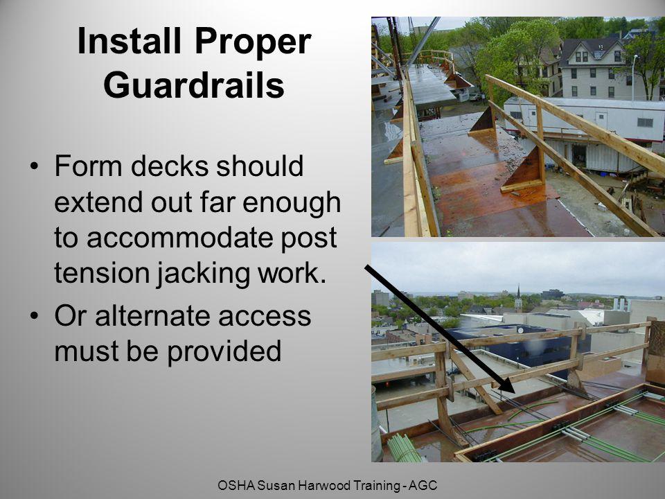 Install Proper Guardrails