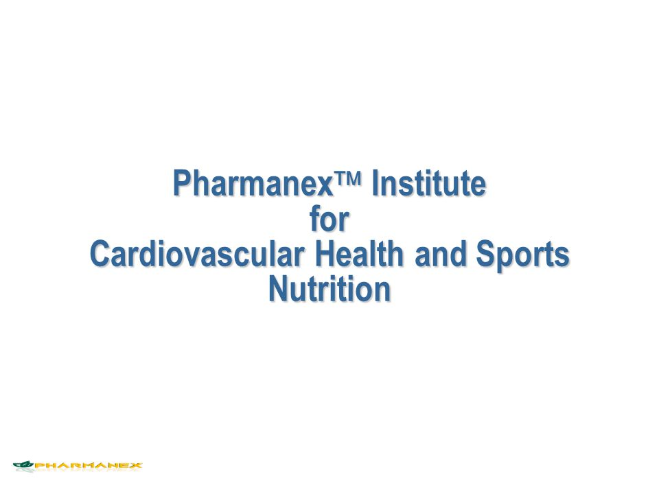 Pharmanex Institute for Cardiovascular Health and Sports Nutrition