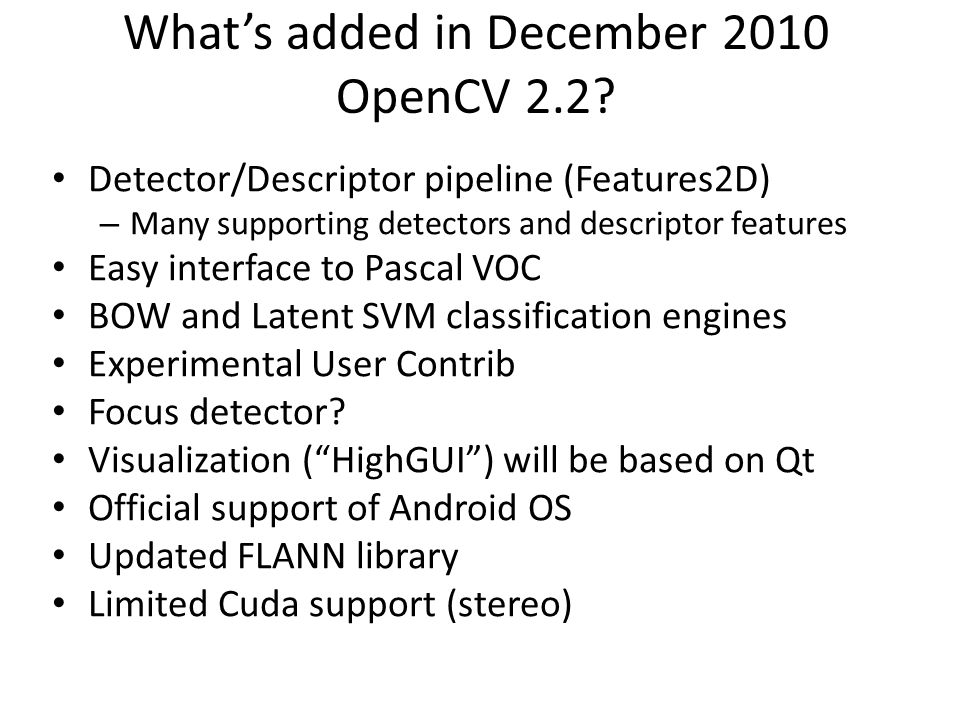 What's added in December 2010 OpenCV 2.2