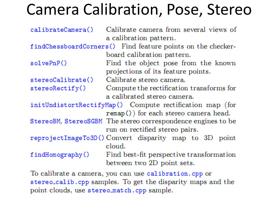 Camera Calibration, Pose, Stereo