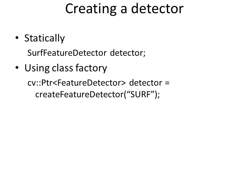 Creating a detector Statically Using class factory