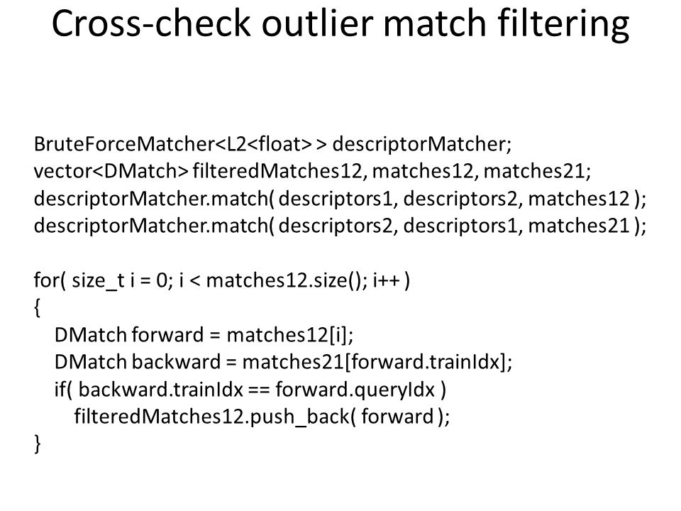 Cross-check outlier match filtering