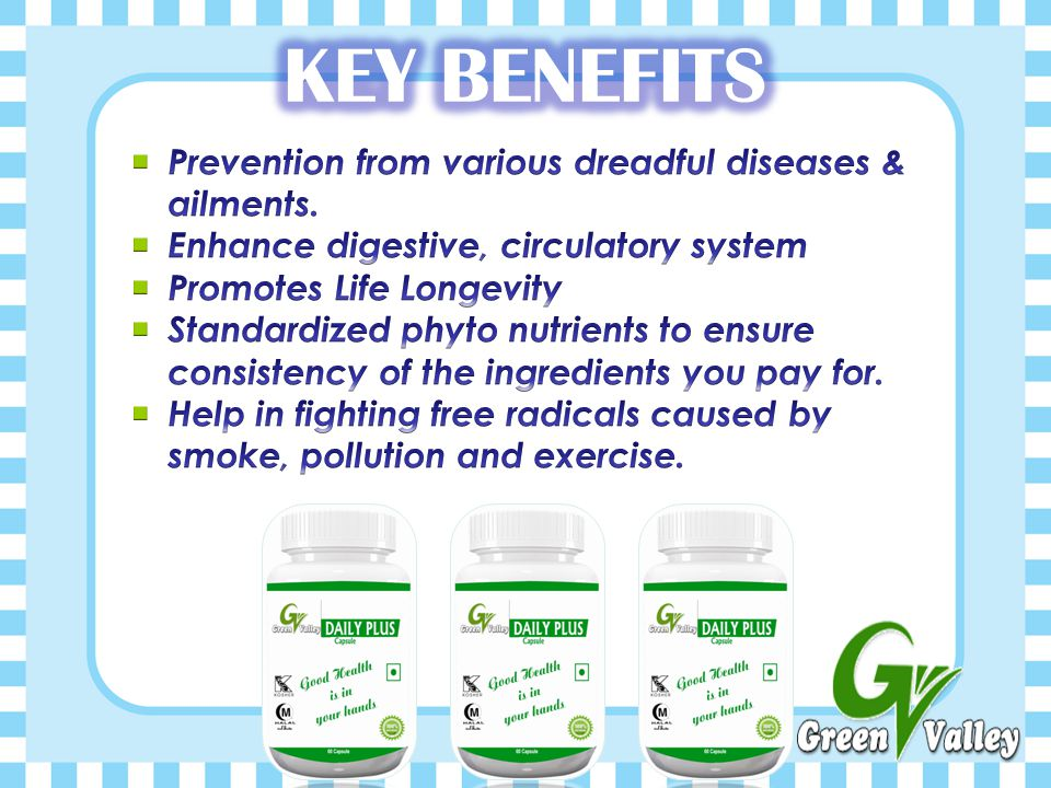 KEY BENEFITS Prevention from various dreadful diseases & ailments.