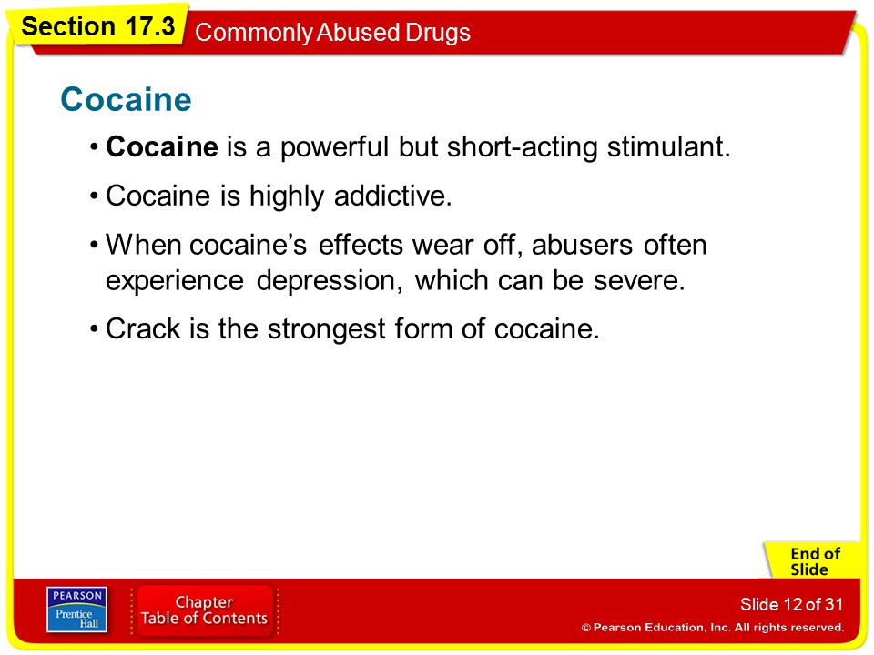 Cocaine Cocaine is a powerful but short-acting stimulant.