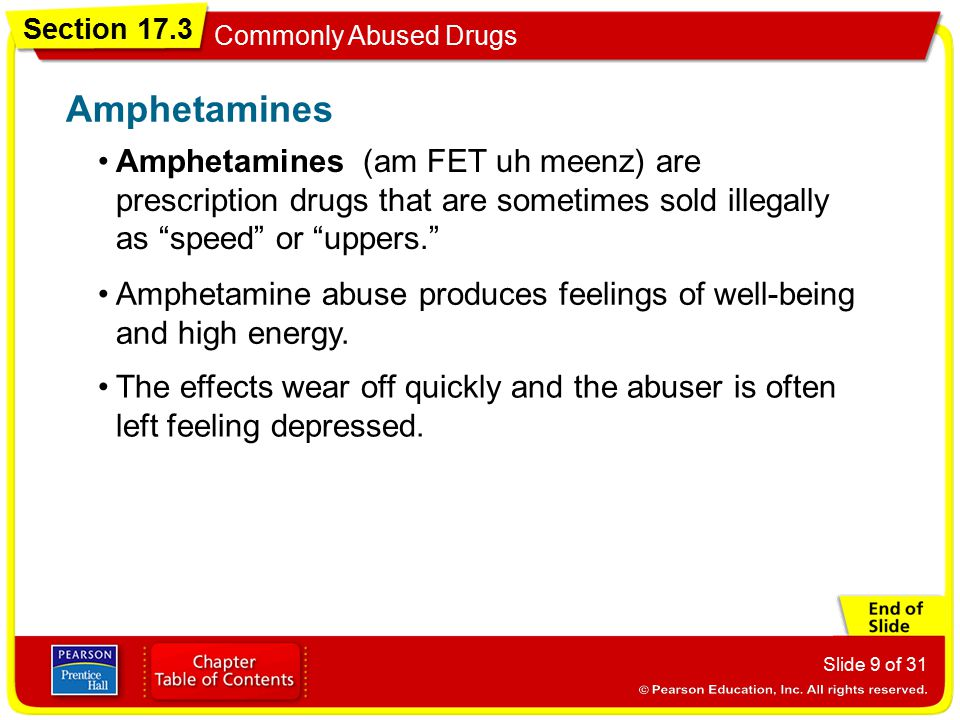 Amphetamines Amphetamines (am FET uh meenz) are prescription drugs that are sometimes sold illegally as speed or uppers.