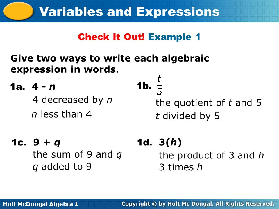 write an algebraic expression Algebraic expressions can both represent verbal expressions and communicate the meaning of the verbal expression plan your 60 minutes lesson in math or expressions.