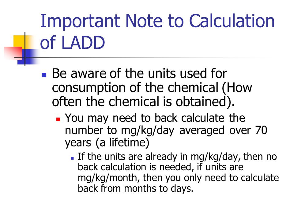 Important Note to Calculation of LADD