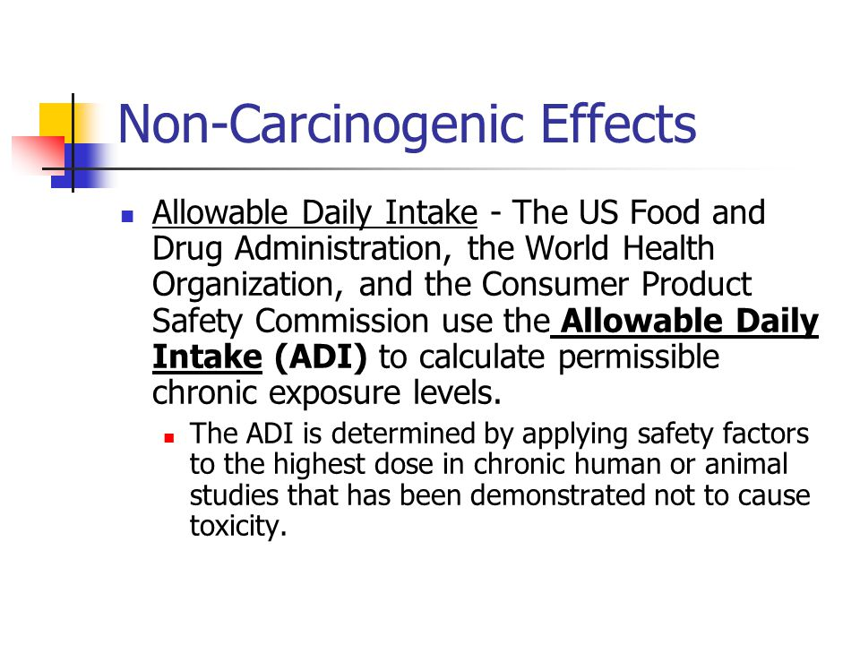 Non-Carcinogenic Effects