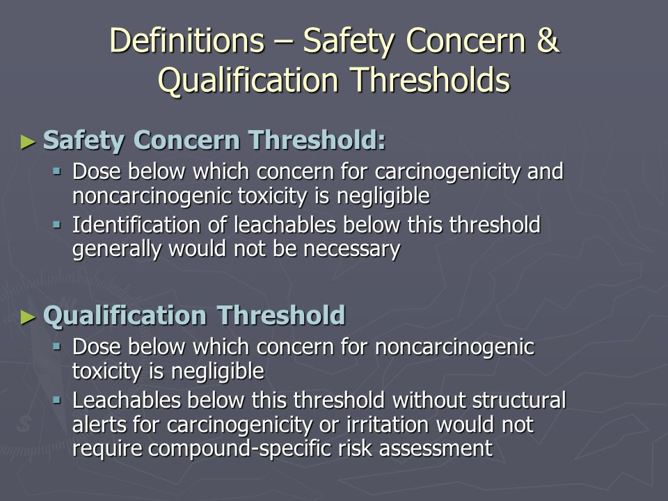 Definitions – Safety Concern & Qualification Thresholds