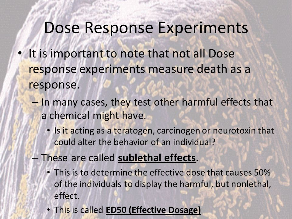 Dose Response Experiments